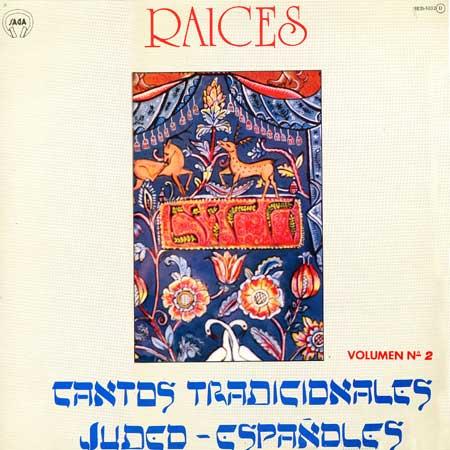 Raíces, Cuentos tradicionales Judeo-Españoles Vol.2