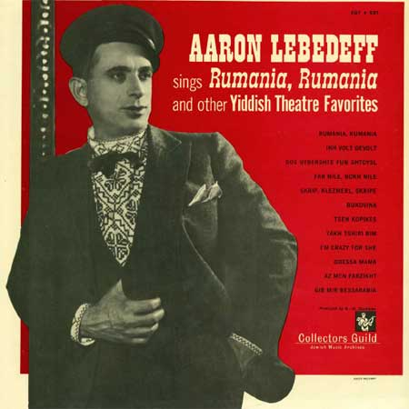 Aaron Lebedeff Sings Rumania, Rumania and other Yiddish songs
