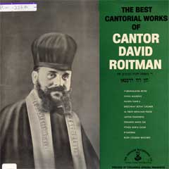 The Best Cantorial Works of Cantor David Roitman