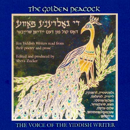 The Golden Peacock: The Voice of the Yiddish Writer