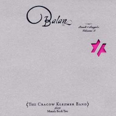 Balan: Book of Angels, Vol. 5