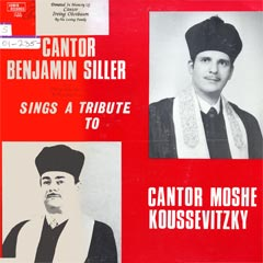A Tribute to Cantor Moshe Koussevitzky