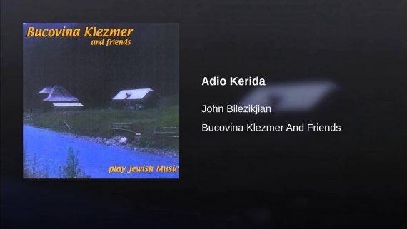 John Bilezikjian – Adio Kerida