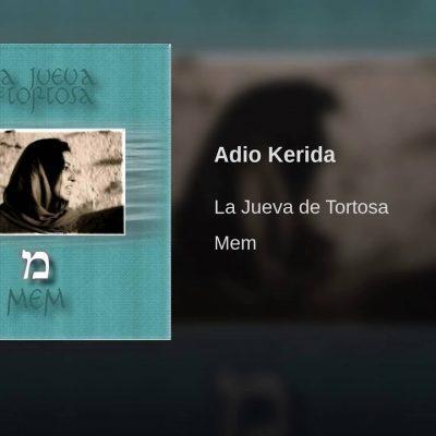 La Jueva de Tortosa – Adio Kerida