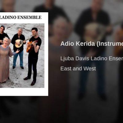 Ljuba Davis Ladino Ensemble – Adio Kerida (Instrumental)