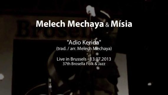 Melech Mechaya & Mísia – Adio Kerida