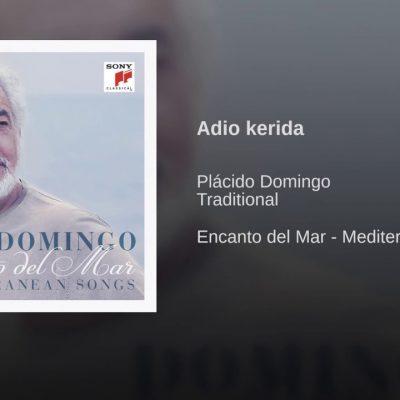 Plácido Domingo – Adio Kerida