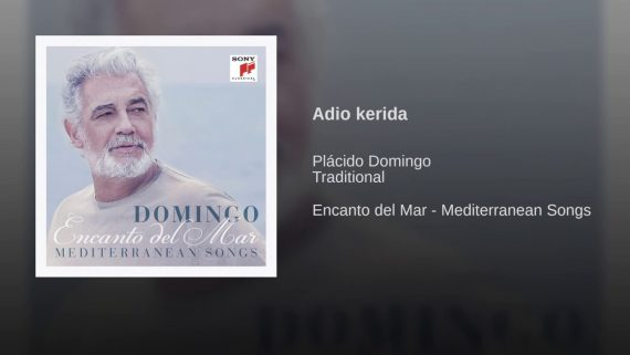 Plácido Domingo – Adio Kerida