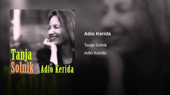 Tanja Solnik – Adio Kerida