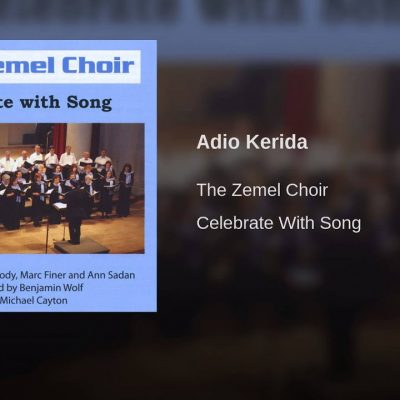 The Zemel Choir – Adio Kerida