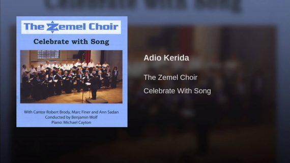 The Zemel Choir – Adio Kerida