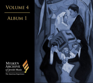 Hanukkah Playlist, Various Artists: Milken Archive Digital Volume 4