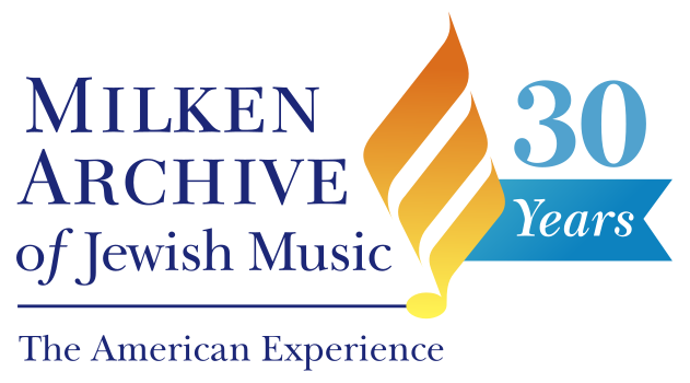 The Milken Archive of Jewish Music Turns 30 in 2020
